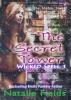 The Secret Tower: Wicked Spell 1 by Natalie Fields