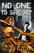 No One to Save Her by Sonya Lano