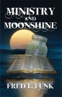 Cover for 'Ministry and Moonshine'