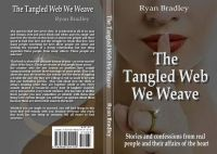 Cover for 'The Tangled Web We Weave'