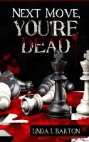 Next Move, You're Dead cover
