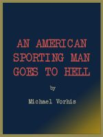 Cover for 'An American Sporting Man Goes To Hell'