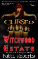 Cover for 'Witchwood Estate - CURSED (bk3)'