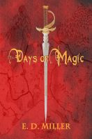 Cover for 'The Days of Magic'