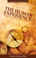 Cover for 'The Human Experience: Navigating the Seas of Consciousness - with Study Guide'