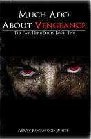 Cover for 'Much Ado About Vengeance'