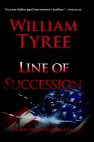 Cover for 'Line of Succession: A Thriller'