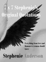 Cover for '7 x 7 Stephenie's Original Quotations'