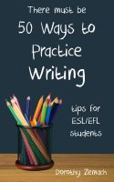 Cover for 'Fifty Ways to Practice Writing: Tips for ESL/EFL Students'