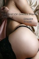 Cover for 'The Best Of Ginger Starr Erotica'