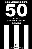 Cover for 'Collingwood's 50 Most Sensational Games'