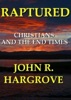 Cover for 'Raptured: Christians and the End Times'