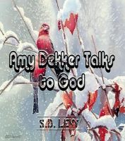 Cover for 'Amy Dekker Talks to God'