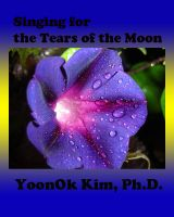 Cover for 'Singing for the Tears of the Moon'