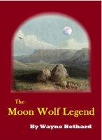 Cover for 'The Moon Wolf Legend'
