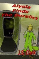 Cover for 'Aiyela finds the Derelict'
