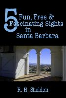 Cover for '5 Fun, Free & Fascinating Sights in Santa Barbara'