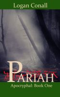 Cover for 'Pariah, Chapter One'