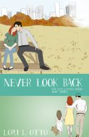 Cover for 'Never Look Back: Book Three of the Emi Lost & Found series'