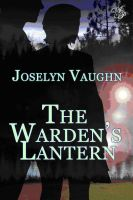 Cover for 'The Warden's Lantern'