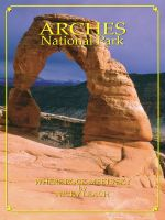Cover for 'Arches National Park: Where Rock Meets Sky'