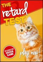 Cover for 'The Retard Test: An Interactive EBook Game'
