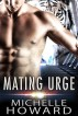 Mating Urge by Michelle Howard