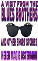 Cover for 'A Visit from the Blues Brothers and Other Short Stories'