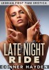Late Night Ride - Lesbian First Time Erotica by Conner Hayden
