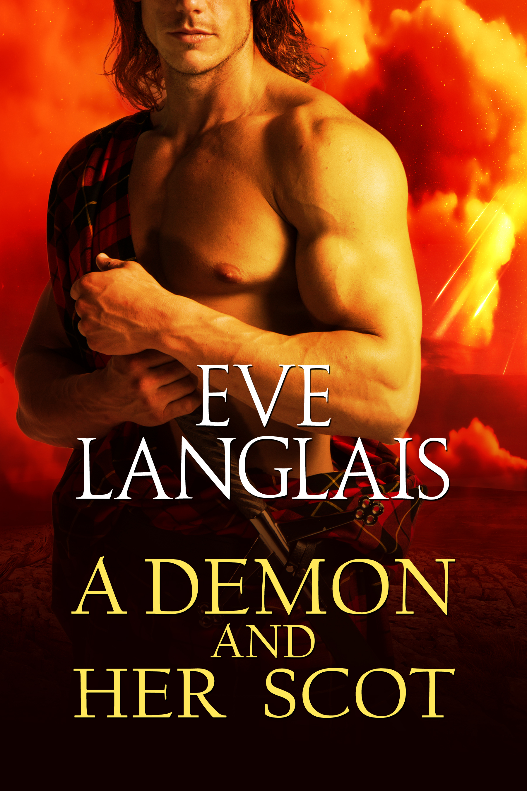 Eve Langlais - A Demon And Her Scot (Welcome To Hell, Book 3)