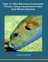 Cover for 'How to Take Stunning Underwater Photos Using Inexpensive Point and Shoot Cameras'