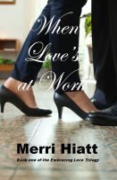 Cover for 'When Love's at Work'