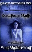 Cover for 'Excaliburs Magic'