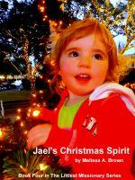 Melissa Brown - Jael's Christmas Spirit