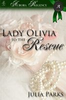 Cover for 'Lady Olivia To The Rescue'
