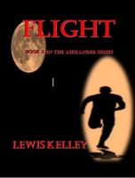 Cover for 'Flight (Book 2 in the Auslander Series)'