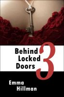 Cover for 'Behind Locked Doors Book 3'