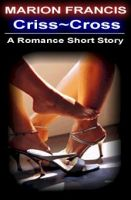 Cover for 'Criss Cross - Romance Short Story'