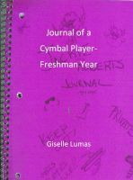 Cover for 'Journal of a Cymbal Player- Freshman Year'