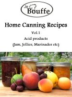 Cover for 'JeBouffe Home Canning Recipes Vol1'