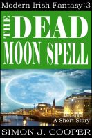Cover for 'The Dead Moon Spell'