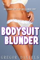Cover for 'Bodysuit Blunder'