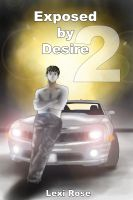 Cover for 'Exposed by Desire 2'