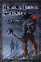 Cover for 'Horror, Humor, and Heroes 2 - New Faces of Fantasy'