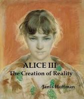 Cover for 'Alice III---the Creation of Reality'