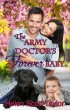 The Army Doctor's Forever Baby by Helen Scott Taylor