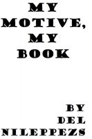 Cover for 'My Motive, My Book'