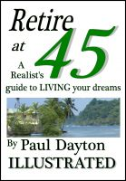 Cover for 'Retire at 45 - a realist's guide to living your dreams'