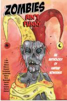 Cover for 'Zombies Ain't Funny - The Anthology'