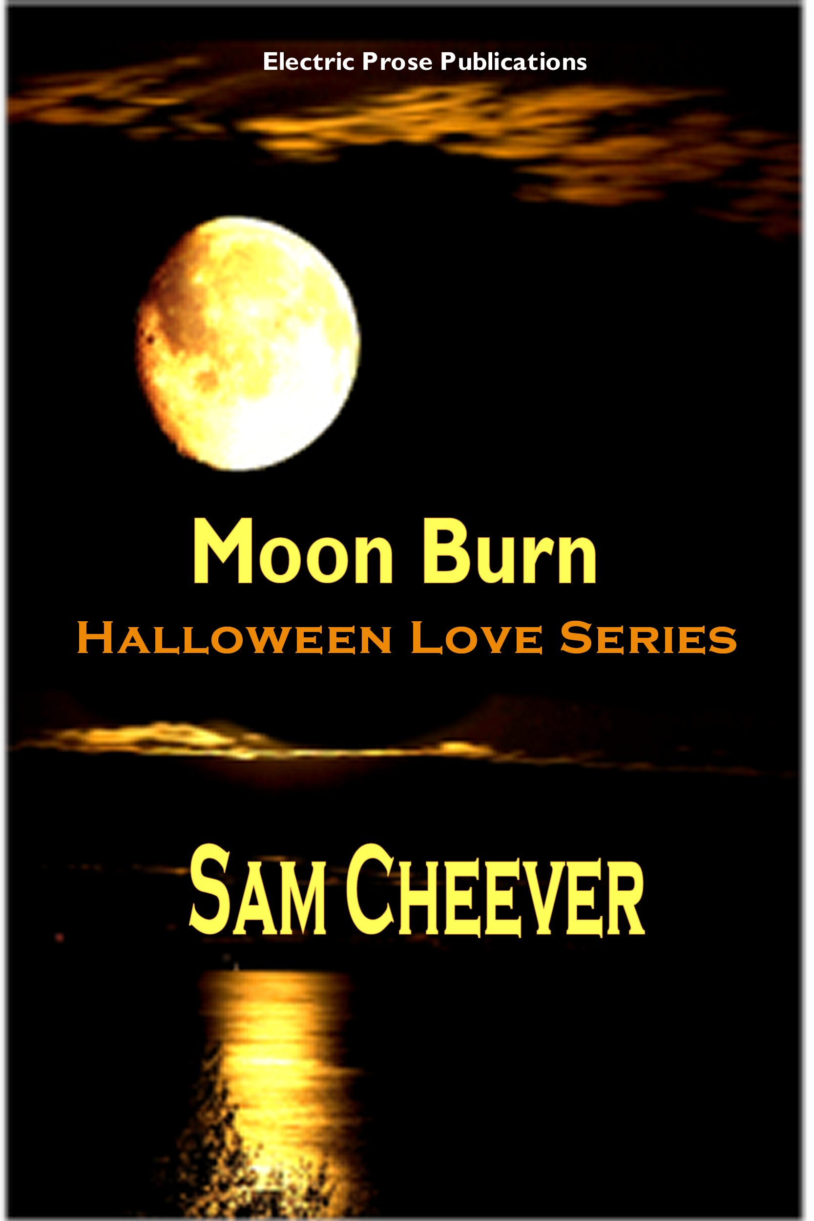 Sam Cheever - Moon Burn